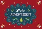"Adventskalender, Motiv ""Frohe Adventszeit"""