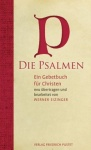 Werner Eizinger: Die Psalmen - Ein Gebetbuch für Christen