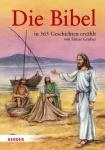 Elmar Gruber: Die Bibel in 365 Geschichten erzählt