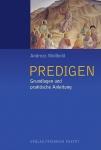 Andreas Wollbold: Predigen
