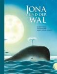 Eileen Spinelli: Jona und der Wal