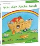 Reinhard Abeln: Von der Arche Noah den Kindern erzählt