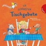 Regina Schwarz: Dein kleiner Begleiter - Die schönsten Tischgebete