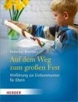 Hubertus Brantzen: Auf dem Weg zum großen Fest