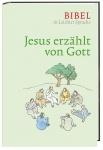 Bibel in leichter Sprache: Jesus erzählt von Gott