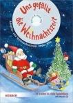 Uns gefällt die Weihnachtszeit - Advents- und Weihnachtslieder in der Kita