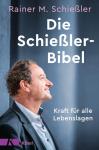 Rainer M. Schießler: Die Schießler-Bibel