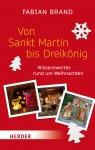 Fabian Brand: Von Sankt Martin bis Dreikönig