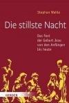 Stephan Wahle: Die stillste Nacht