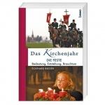 Eckhard Bieger: Das Kirchenjahr