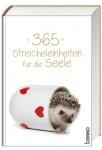 365 Streicheleinheiten für die Seele