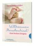 Christa Spilling-Nöker: Willkommen Menschenkind!