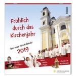 Fröhlich durch das Kirchenjahr 2019