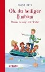 Sabine Zett: Oh, du heiliger Bimbam - Pfarrer Jo sorgt für Wirbel