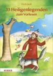 Erich Jooß: 33 Heiligenlegenden zum Vorlesen