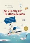 Markus Tomberg, Jutta Tomberg: Auf dem Weg zur Erstkommunion