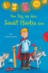 Jule Sommersberg: Der Tag, an dem Sankt Martin kam