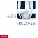 Elmar Peintner: Kreuzweg