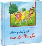 Reinhard Abeln: Mein großes Buch von der Kirche