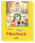 Elsbeth Bihler: Mein Messbuch