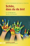 Anton Dinzinger, Michaela Förster: Schön, dass du da bist