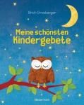 Ulrich Grasberger: Meine schönsten Kindergebete