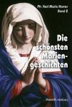 Pfr. Karl Maria Harrer: Die schönsten Mariengeschichten, Band 2