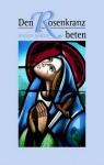 Rainer Bareis: Den Rosenkranz beten