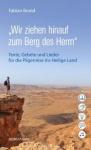 Fabian Brand: Wir ziehen hinauf zum Berg des Herrn