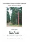 Volker Kneidl: Rote Kreuze an alten Straßen