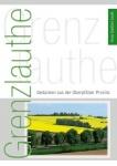 Hans Günther Lauth: Grenzlauthe