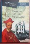 Heimat Landkreis Tirschenreuth Bd. 32 - Rumroth, Tod und Porzelliner