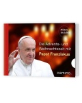 Stefan von Kempis: Durch die Advents- und Weihnachtszeit mit Papst Franziskus