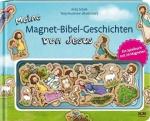 Meine Magnet-Bibel-Geschichten von Jesus - Ein Spielbuch mit 20 Magneten