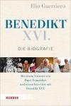 Elio Guerriero: Benedikt XVI. Die Biografie