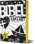 Bibel kurz erklärt - Mit Kommentar und Lexikon