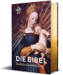 Die Bibel - Einheitsübersetzung mit Bildern der Alten Meister
