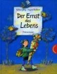 Sabine Jörg: Der Ernst des Lebens