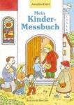 Annelies Dietl: Mein Kinder-Messbuch