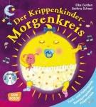 Der Krippenkinder-Morgenkreis  - Tuch- und Federspiele, Bewegungslieder, Fingerspiele