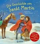 Amelie Benn: Die Geschichte von Sankt Martin