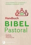Jens Ehebrecht-Zumsande, Andreas Leinhäupl (Hg.): Handbuch Bibel-Pastorale