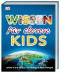 Wissen für clevere Kids - Lexikon mit über 2500 farbigen Abbildungen
