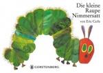 Eric Carle: Die kleine Raupe Nimmersatt