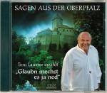 Toni Lauerer, Hubertus Hinse: Glaubn mechst es ja ned - Sagen aus der Oberpfalz