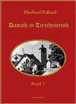 Eberhard Polland: Damals in Tirschenreuth, Band 2