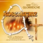 Gebetsrunde Bad Zell: Der glorreiche Rosenkranz