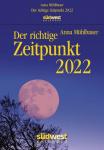 Anna Mühlbauer: Der richtige Zeitpunkt 2022 Tagesabreißkalender