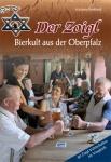 Wolfgang Benkhardt: Der Zoigl - Bierkult aus der Oberpfalz