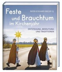 Eckhard Bieger: Feste und Brauchtum im Kirchenjahr